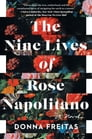 The Nine Lives of Rose Napolitano Cover Image