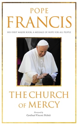 Book The Church Of Mercy by Pope Francis