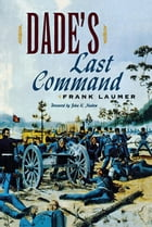 Dade's Last Command by Frank Laumer