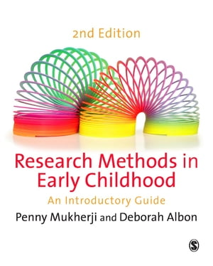 Research Methods in Early Childhood An Introductory Guide