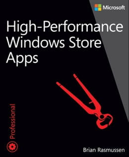 Book High-Performance Windows Store Apps by Brian Rasmussen