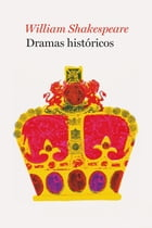 Dramas históricos - En Espanol by William Shakespeare