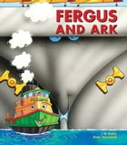 Fergus and Ark by J W Noble