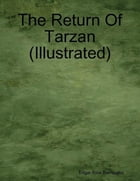 The Return of Tarzan (Illustrated) by Edgar Rice Burroughs