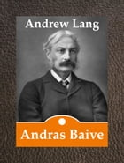 Andras Baive by Andrew Lang