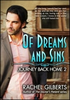 Of Dreams and Sins: Journey Back Home 2: Journey Back Home by Rachel Gilberts