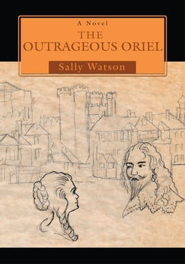 Book The Outrageous Oriel by Sally Watson
