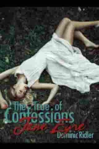 The True Confessions of Jane Eyre