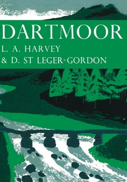 Book Dartmoor (Collins New Naturalist Library, Book 27) by L. A. Harvey