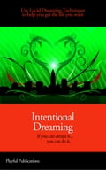 Intentional Dreaming