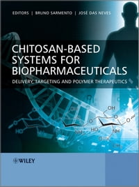 Chitosan-Based Systems for Biopharmaceuticals: Delivery, Targeting and Polymer Therapeutics