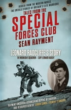 The Moonlight Squadron: Squadron Leader Leonard Ratcliff (Tales from the Special Forces Shorts, Book 3) by Sean Rayment