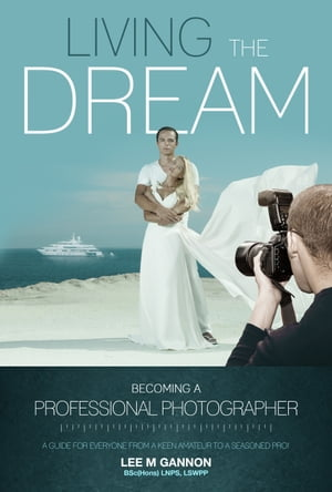 Living the dream -Becoming a professional photographer