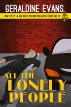 All the Lonely People: British Detective Series by Geraldine Evans