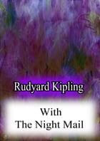 With The Night Mail by Rudyard Kipling