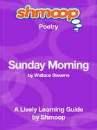 Shmoop Poetry Guide: Spring and All by Shmoop