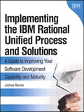 Implementing the IBM Rational Unified Process and Solutions 6ebc42b7-e847-4786-aa91-16bfa2930f98