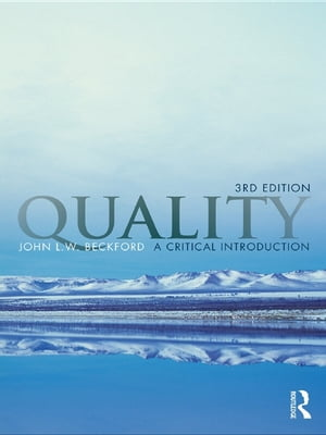 Quality A Critical Introduction,  Third Edition