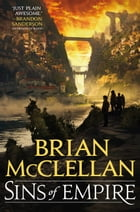 Sins of Empire by Brian McClellan