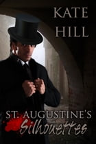 St. Augustine's Silhouettes by Kate Hill