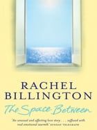 The Space Between de Rachel Billington