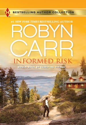 Informed Risk & A Hero for Sophie Jones: An Anthology by Robyn Carr