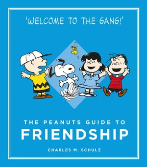 The Peanuts Guide to Friendship Peanuts Guide to Life