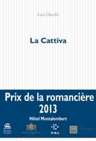 La Cattiva by Lise Charles