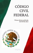 CÓDIGO CIVIL FEDERAL by México