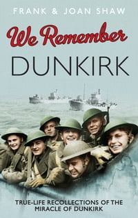 We Remember Dunkirk
