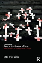 Race in the Shadow of Law