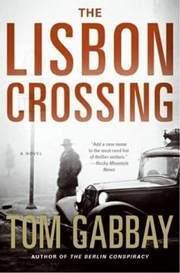 Book The Lisbon Crossing by Tom Gabbay