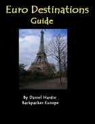 Euro Destinations Guide by Daniel Hardie