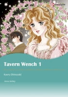 TAVERN WENCH 1 (Harlequin Comics): Harlequin Comics by Anne Ashley