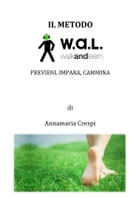 Il Metodo WAL by Annamaria Crespi