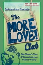 The More Love Club by Adrienne Alexander