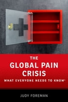 The Global Pain Crisis Cover Image