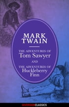 The Adventures of Tom Sawyer and Huckleberry Finn (Omnibus Edition) (Diversion Illustrated Classics) by Mark Twain