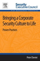 Bringing a Corporate Security Culture to Life: Proven Practices by Peter Cheviot