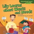 Lily Learns about Wants and Needs ce6d8f67-6d3d-48b6-895f-fd0623ba89ae