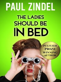 The Ladies Should be in Bed