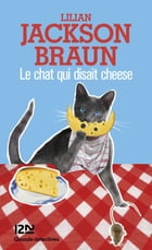 Le chat qui disait cheese by Lilian JACKSON BRAUN