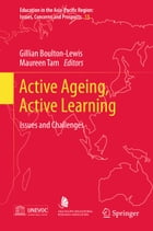 Active Ageing, Active Learning: Issues and Challenges