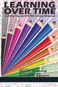 Learning Over Time: Learning Trajectories in Mathematics Education