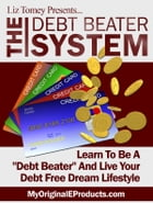 The Debt Beater System by Anonymous