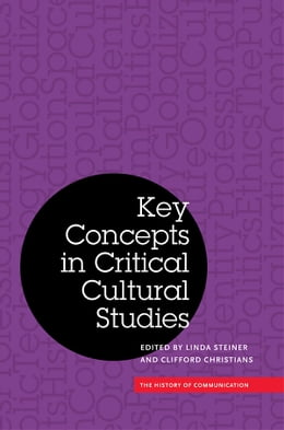 Book Key Concepts in Critical Cultural Studies by Linda Steiner