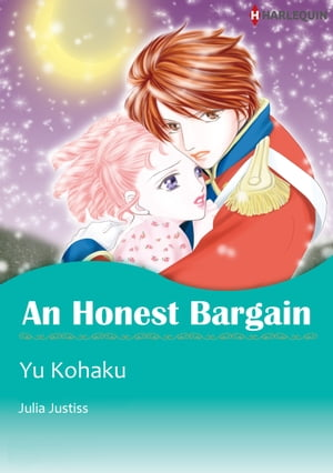 An Honest Bargain (Harlequin Comics): Harlequin Comics by Julia Justiss