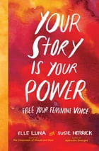 Your Story Is Your Power Cover Image