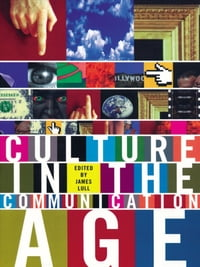 Culture in the Communication Age