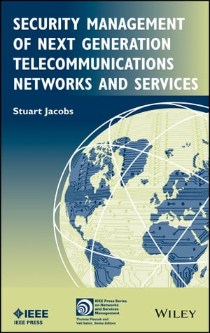 Security Management of Next Generation Telecommunications Networks and Services